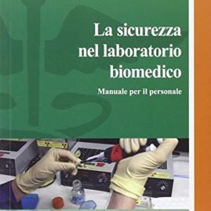 La-sicurezza-del-laboratorio-biomedico-Manuale-per-il-personale-0