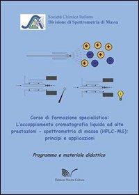Laccoppiamento-cromatografia-liquida-ad-alte-prestazioni-Spettrometria-di-massa-0