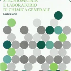 Stechiometria-e-laboratorio-di-chimica-generale-Eserciziario-0